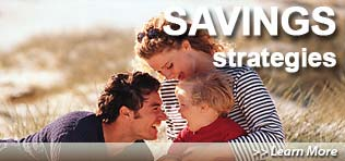 Savings Strategies -  Learn More